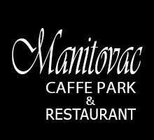 Manitovac – Caffe Park Restoran